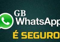 é seguro instalar o aplicativo whatsapp gb
