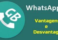 vantagens e desvantagens em usar o whatsapp gb